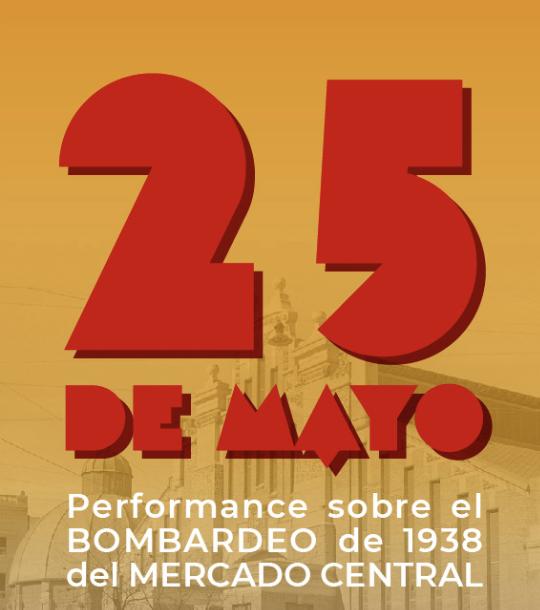 Cartel performance sobre el Bombardeo 1938 Mercado Central   Ayuntamiento de Alicante